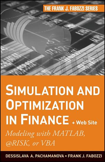 Simulation and Optimization in Finance PDF