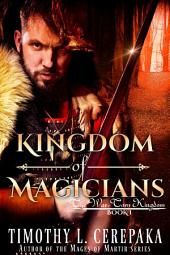 Kingdom of Magicians (free epic fantasy/sword and sorcery)