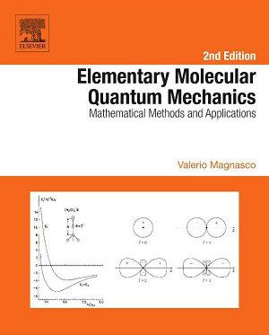 Elementary Molecular Quantum Mechanics PDF