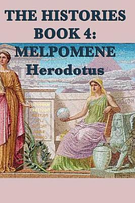 The Histories Book 4  Melpomene