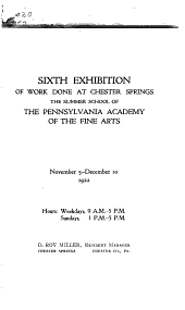 Exhibition of Work Done at Chester Springs, the Summer School of the Pennsylvania Academy of the Fine Arts