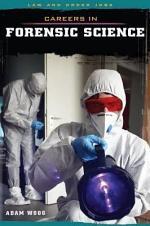 Careers in Forensic Science