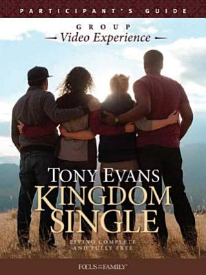 Kingdom Single Group Video Experience Participant s Guide