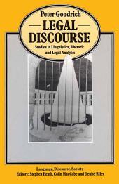Legal Discourse: Studies in Linguistics, Rhetoric and Legal Analysis