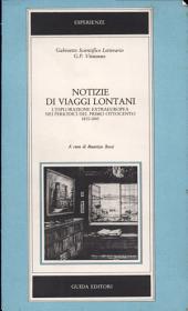 Notizie di viaggi lontani: l'esplorazione extraeuropea nei periodici del primo Ottocento, 1815-1845