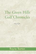 Green Hills Golf Chronicles
