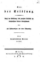 Von der Erlösung: Nach der Erklärung des 2. Art. im Luther. kleinen Katechismus : In acht Fastenpredigten und einer Osterpredigt