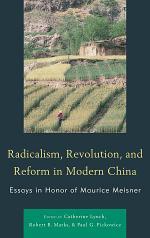 Radicalism, Revolution, and Reform in Modern China