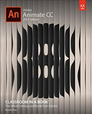 Adobe Animate CC Classroom in a Book  2019 Release  PDF