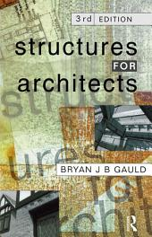 Structures for Architects: Edition 3