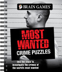 Brain Games   Most Wanted Crime Puzzles PDF