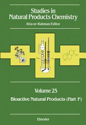 Studies in Natural Products Chemistry: Bioactive Natural Products (Part F)