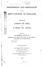 Proceedings and Ordinances of the Privy Council of England ...: 32-33 Henry VIII, 1540-1542