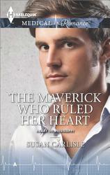 The Maverick Who Ruled Her Heart Book PDF