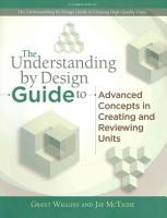 The Understanding by Design Guide to Advanced Concepts in Creating and Reviewing Units PDF