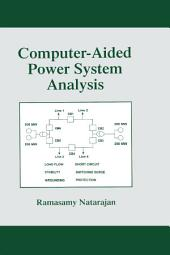 Computer-Aided Power System Analysis