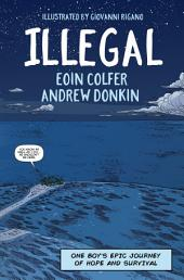 Illegal: A graphic novel telling one refugee's journey