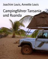 Campingführer Tansania und Ruanda: 2016