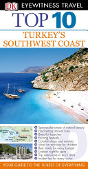 DK Eyewitness Top 10 Travel Guide: Turkey's Southwest Coast