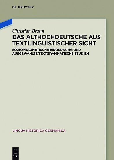 Das Althochdeutsche aus textlinguistischer Sicht PDF
