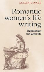 Romantic women's life writing