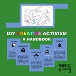 DIY Creative Activism: A Handbook