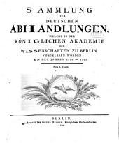 Sammlung der deutschen Abhandlungen: welche in der Königlichen Akademie der Wissenschaften zu Berlin vorgelesen worden