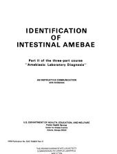 Amebiasis, Laboratory Diagnosis: Identification of intestinal amebae