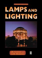 Lamps and Lighting: Edition 4