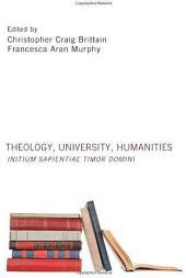 Theology, University, Humanities: Initium Sapientiae Timor Domini