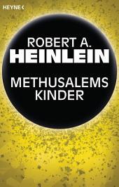 Methusalems Kinder: Roman