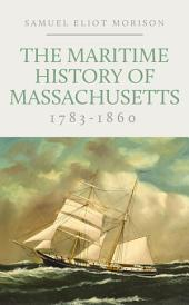The Maritime History of Massachusetts