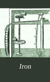 Iron: An Illustrated Weekly Journal for Iron and Steel Manufacturers, Metallurgists, Mine Proprietors, Engineers, Shipbuilders, Scientists, Capitalists ..., Volume 6