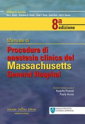 Manuale Di Procedure Di Anestesia Clinica Del Massachusetts General Hospital 8a edizione