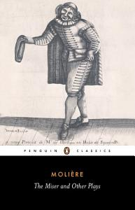 The Miser and Other Plays PDF