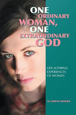One Ordinary Woman  One Extraordinary God