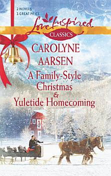 A Family Style Christmas and Yuletide Homecoming PDF