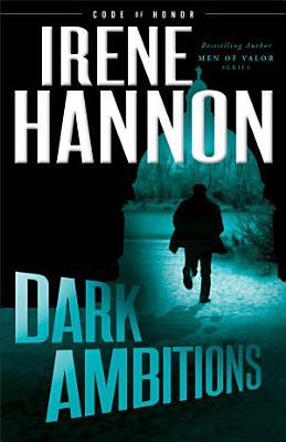 Dark Ambitions  Code of Honor Book  3