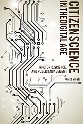 Citizen Science in the Digital Age PDF