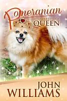 Pomeranian   Breed of a Queen PDF