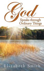 God Speaks Through Ordinary Things