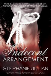 An Indecent Arrangement