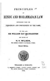 Principles of Hindu and Mohammaden Law: Republished from the Principles and Precedents of the Same