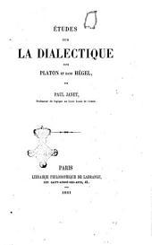 Etudes sur la dialectique dans Platon et dans Hegel Paul Janet
