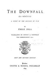 The Downfall: (La Débacle) A Story of the Horrors of War