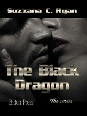 The Black Dragon; Book One: Alien Love Chronicles