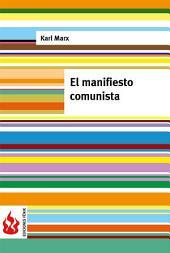 El manifiesto comunista (low cost). Edición limitada