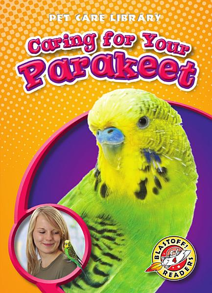 Download Caring for Your Parakeet Book