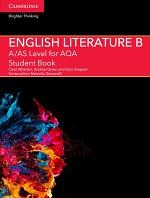 A/AS Level English Literature B for AQA Student Book