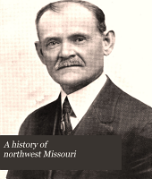 A History of Northwest Missouri: Volume 3